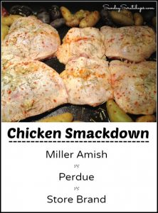 Chicken Smackdown — Store vs Perdue vs Miller Amish