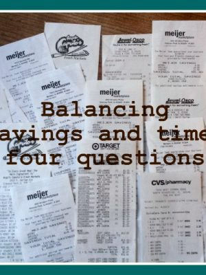 Balancing savings and time: four questions