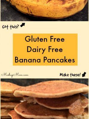 Gluten Free Dairy Free Banana Pancakes