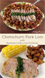 chimichurri-pork-loin-with-roasted-chile-lime-potatoes