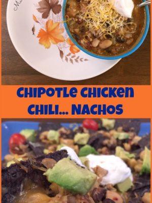Chipotle Chicken Chili… NACHOS