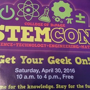 Free STEM-CON at College of DuPage at the end of the month