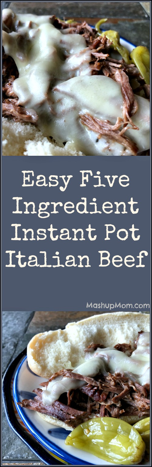 easy five ingredient Instant Pot Italian beef