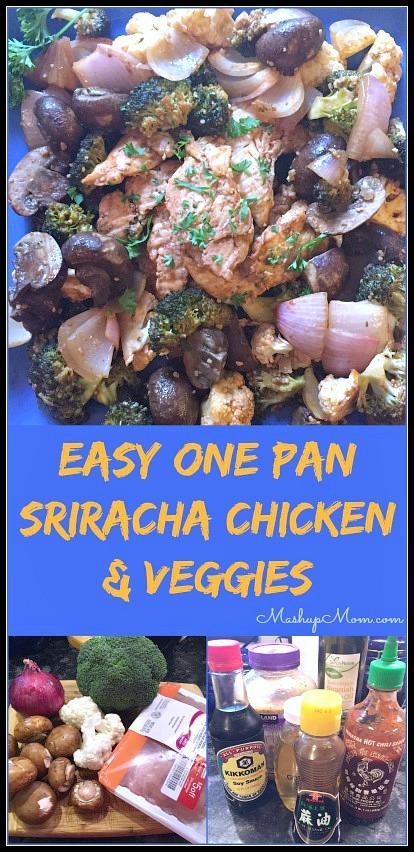 Easy one pan Sriracha Chicken & Veggies Sheet Pan Dinner!