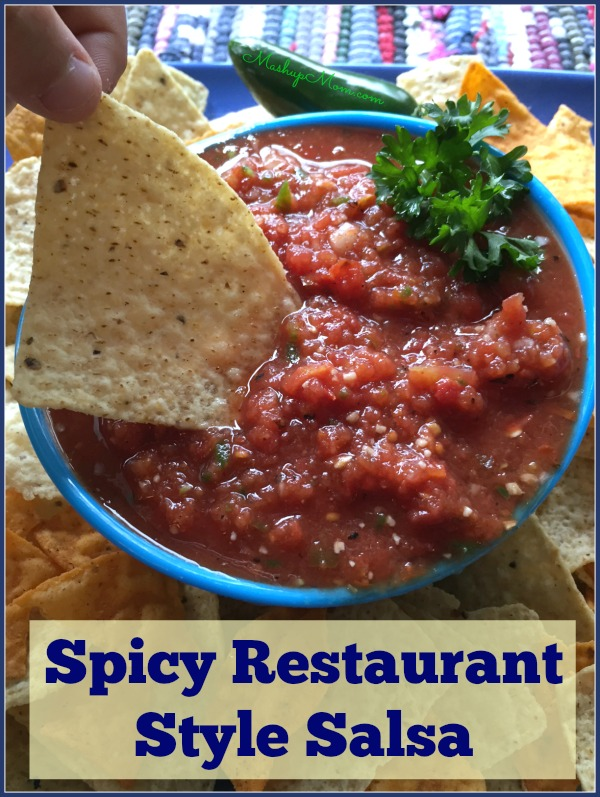 Spicy Restaurant Style Salsa - Mashup Mom