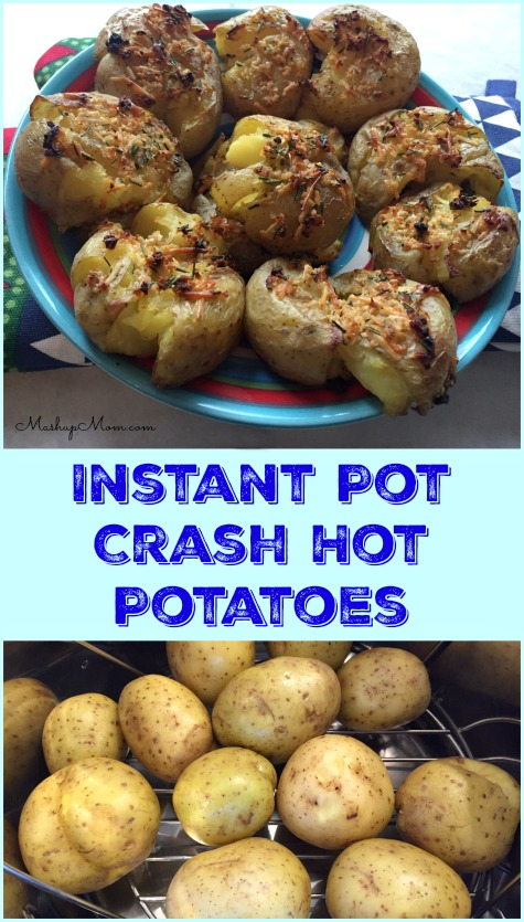 Easy Instant Pot Crash Hot Potatoes - Mashup Mom