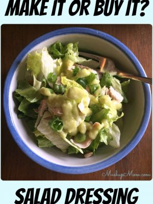 Make It or Buy It? Salad Dressing — Plus an Avocado Vinaigrette Recipe