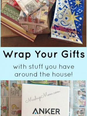 Wrap Your Gifts… With stuff you have around the house!