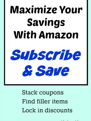 How to Maximize Your Savings with Amazon Subscribe & Save