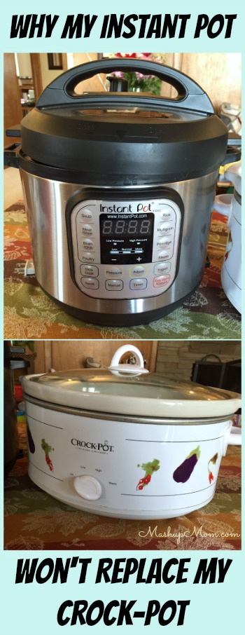 my instant pot will never replace my Crock-Pot