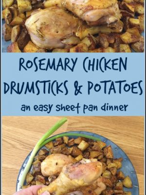 Rosemary Chicken Drumsticks and Potatoes, an easy sheet pan dinner