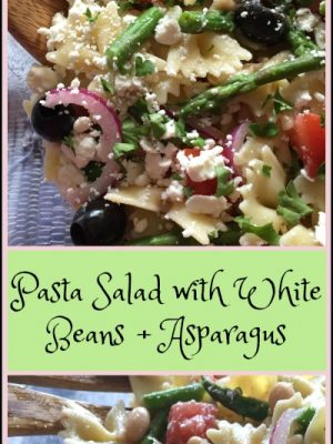 Pasta Salad with White Beans + Asparagus