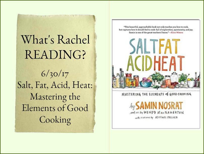 What's Rachel Reading? Salt, Fat, Acid, Heat: Mastering the