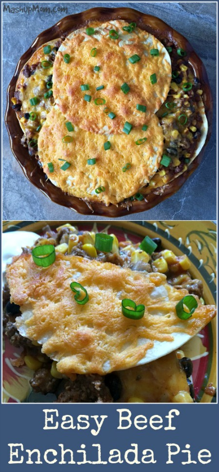 easy beef enchilada pie