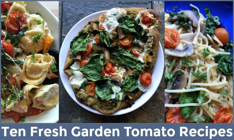 ten garden tomato recipes