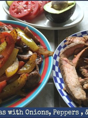 Easy Steak Fajitas Recipe — with Onions, Peppers, and Mushrooms