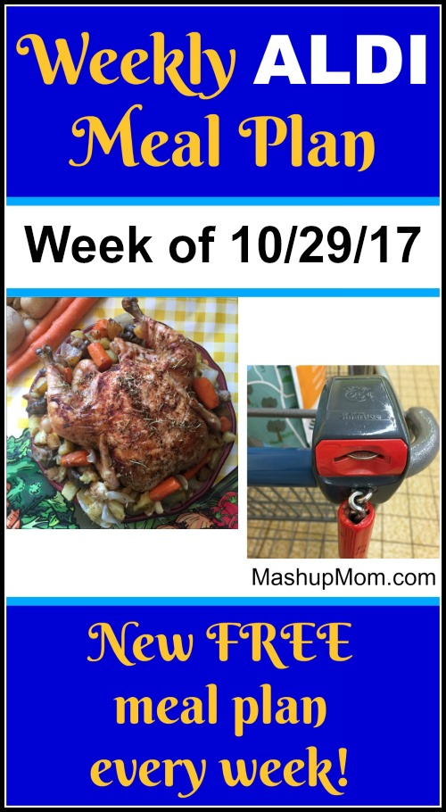 Free ALDI meal plan October 2017 -- ALDI meal planning for the week of 10/29/17; new meal plans every week at MashupMom.com!