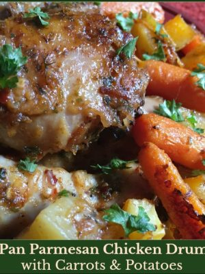 Sheet Pan Parmesan Chicken Drumsticks with Carrots & Potatoes