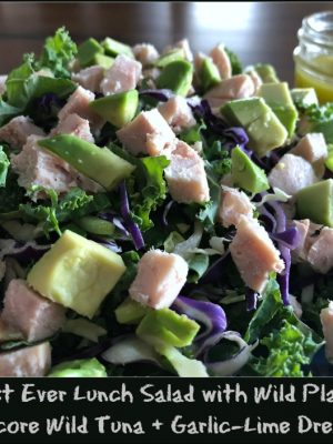 Best Ever Lunch Salad with Wild Planet Albacore Wild Tuna + Garlic-Lime Dressing