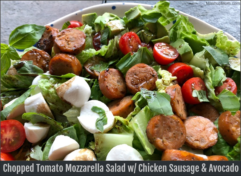 Chopped tomato mozzarella salad with chicken sausage