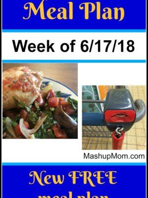 Free ALDI Meal Plan week of 6/17/18 – 6/23/18