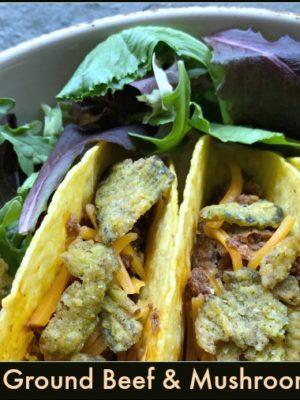 Sneaky Ground Beef & Mushroom Tacos
