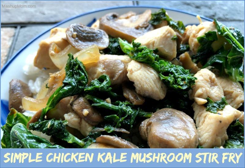 chicken kale mushroom stir fry