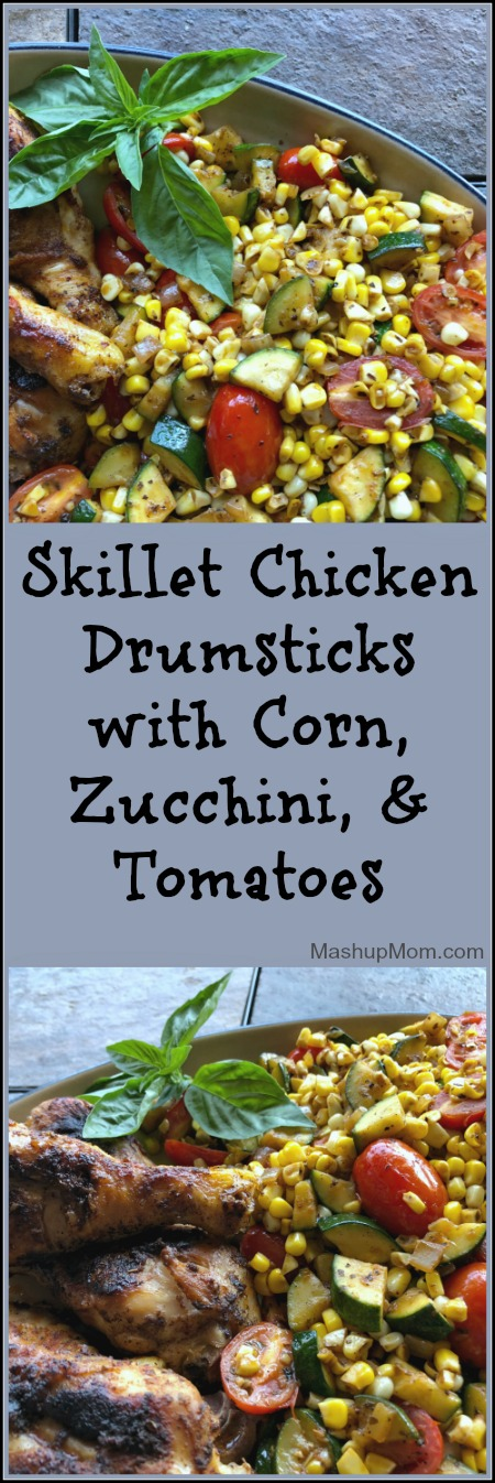 skillet chicken drumsticks with corn, zucchini, and tomatoes