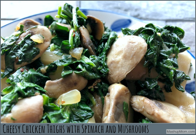 Cheesy Chicken Thighs With Spinach And Mushrooms Printable Recipe