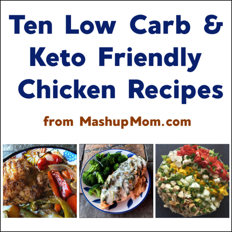 low carb & keto friendly chicken recipes