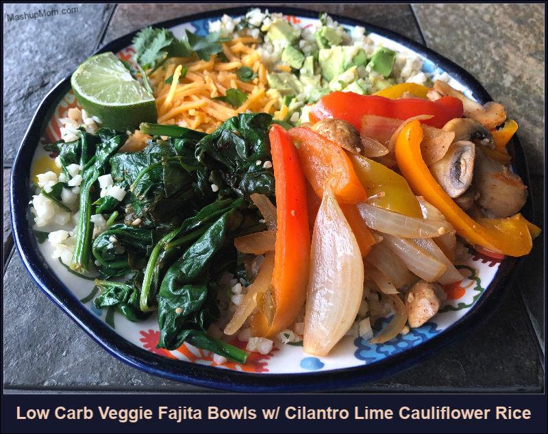 low carb veggie fajita bowls