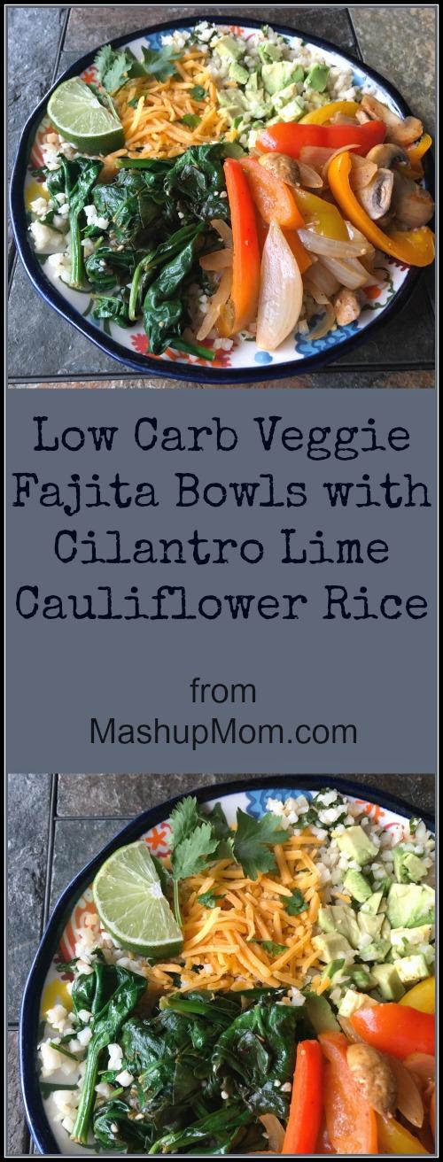 low carb vegetarian fajita bowls
