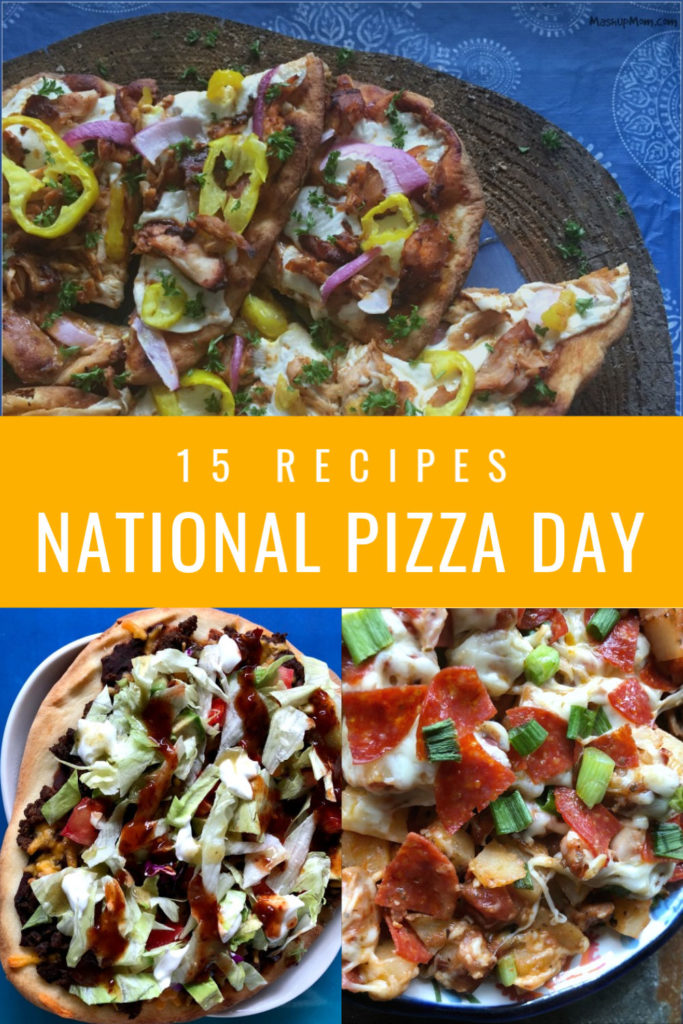 15 recipes for national pizza day 2020, from taco naan pizza, to copcycat pepperoni pizza hot pockets, to chicken flatbread pizza, and more.