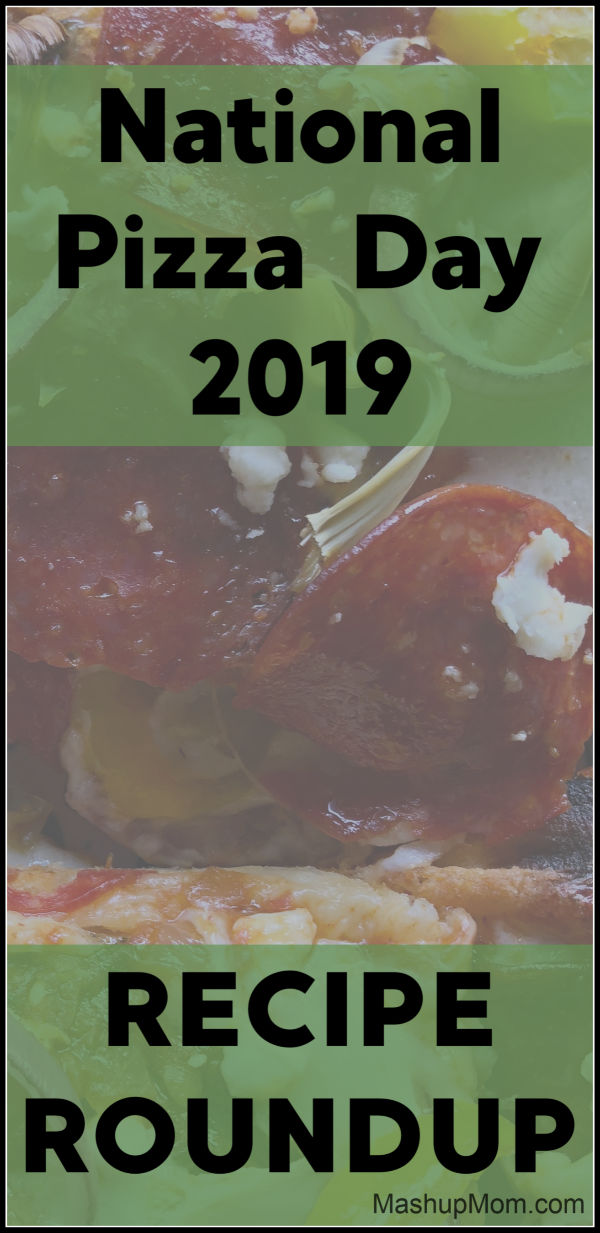 pizza recipe roundup for national pizza day 2019
