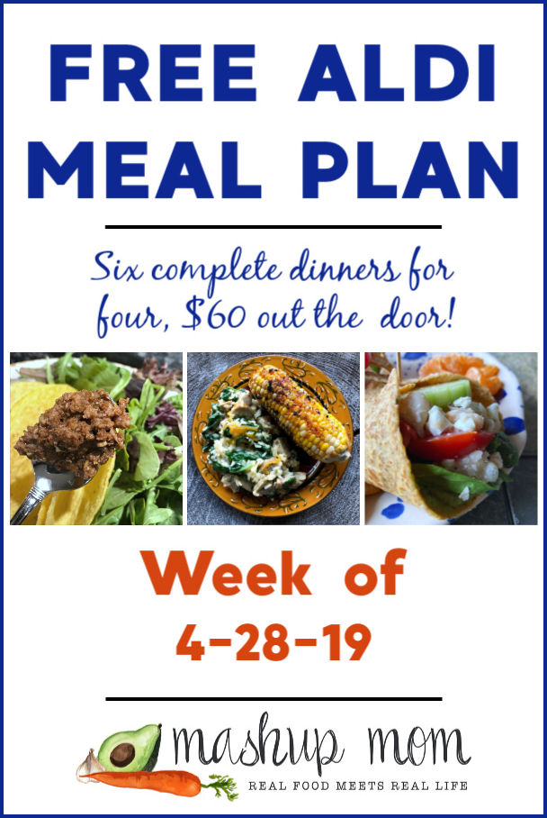 free aldi meal plan week of 4/28/19 -- 2019 aldi meal plan!