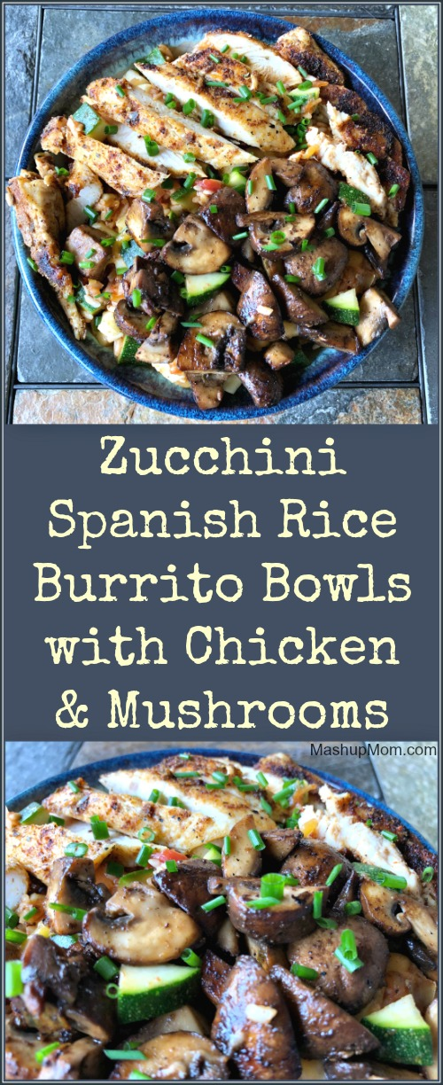 zucchini spanish rice burrito bowls with chicken and mushrooms