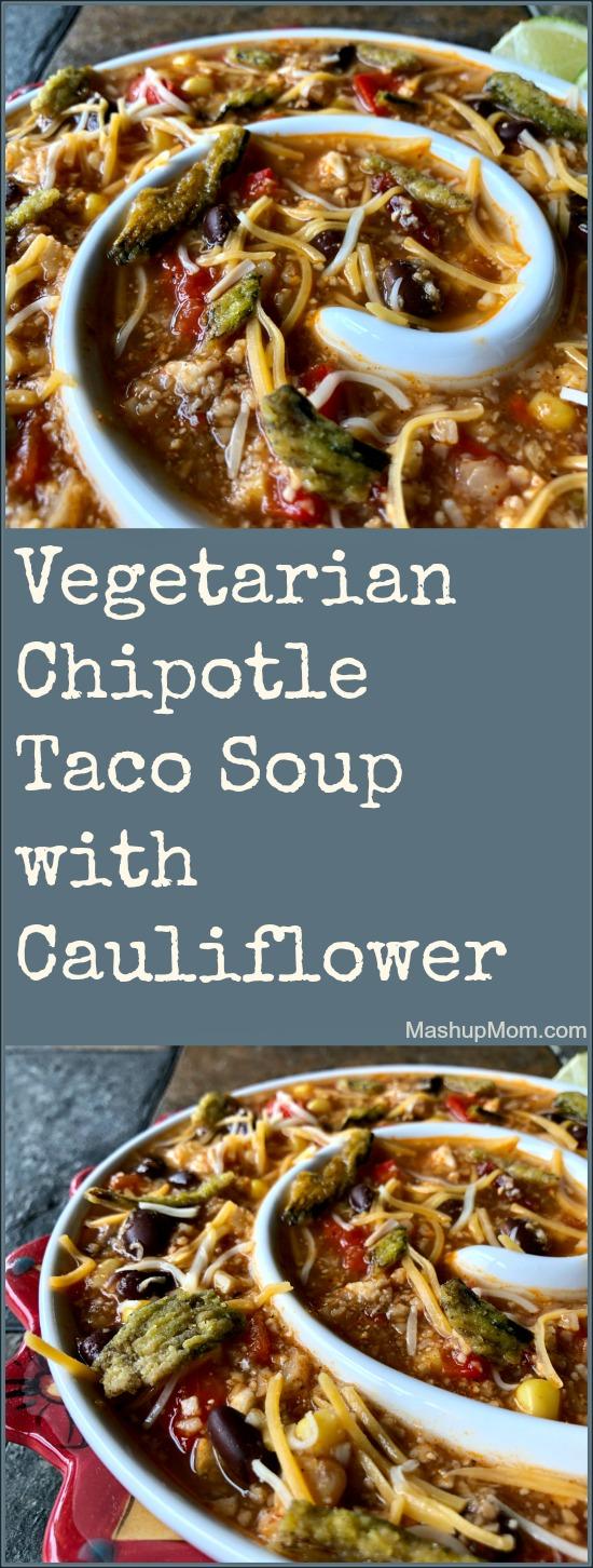vegetarian taco soup with cauliflower