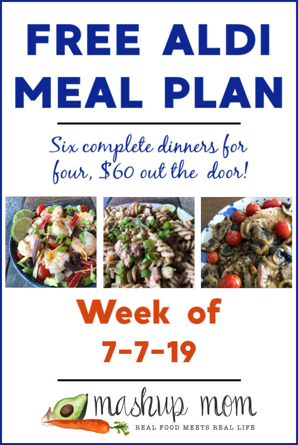 free ALDI meal plan week of 7/7/19