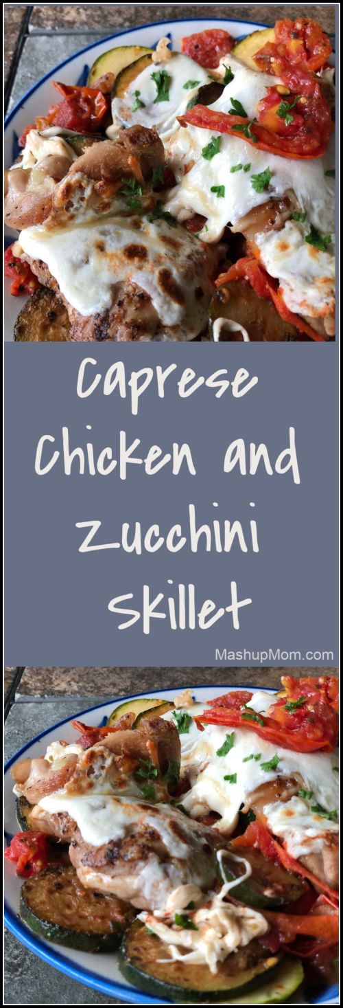 Caprese chicken skillet with zucchini