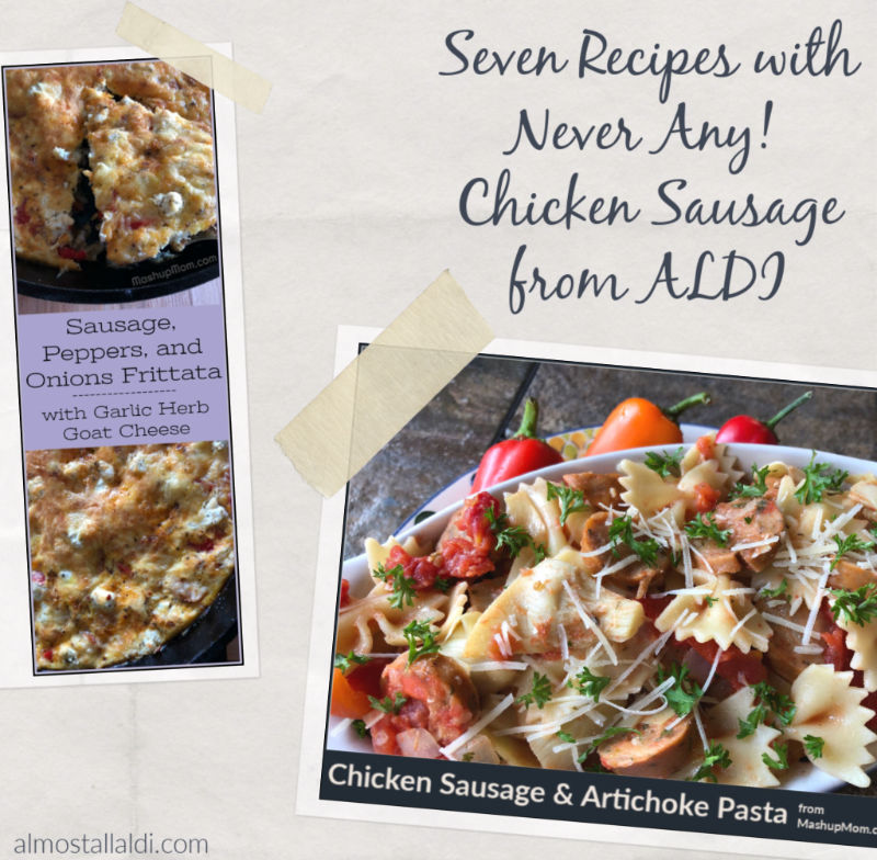 recipes with never any chicken sausage from ALDI, a roundup