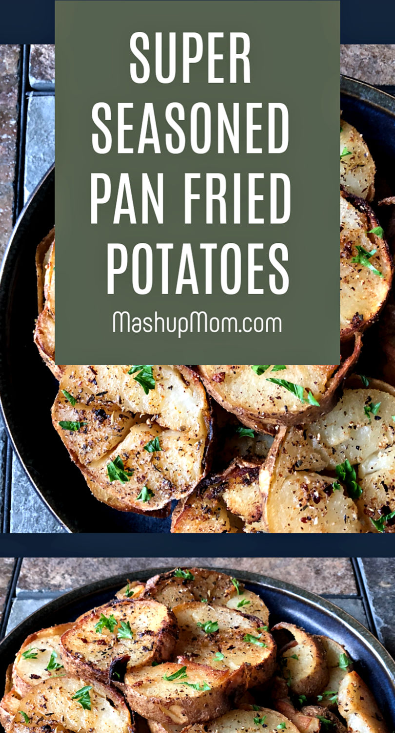 super seasoned pan fried potatoes -- an easy recipe for leftover baked potatoes