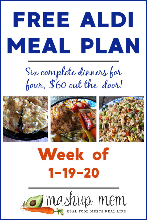 Free ALDI Meal Plan week of 1/19/20 - 1/25/20: Six complete dinners for four, $60 out the door!