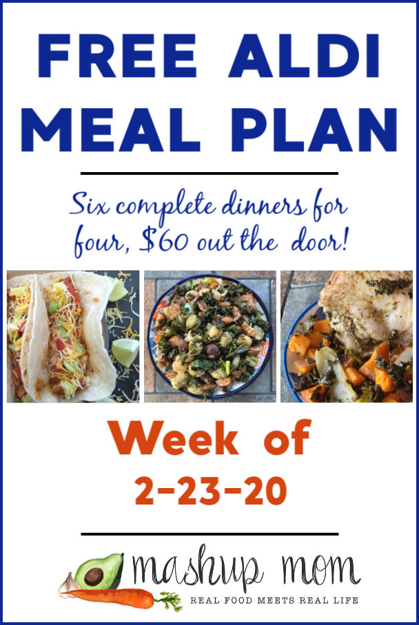 Free ALDI Meal Plan week of 2/23/20 - 2/29/20: Six complete dinners for four, $60 out the door! Save time and money with meal planning, and find new free ALDI meal plans every week.