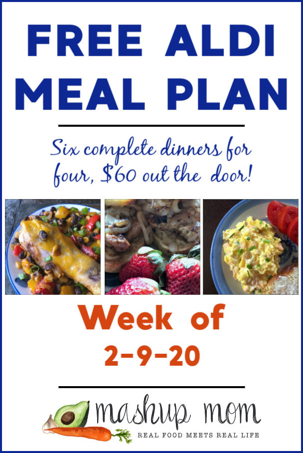 Free ALDI Meal Plan week of 2/9/20 - 2/15/20: Six complete dinners for four, $60 out the door! Save time and money with meal planning, and find new ALDI meal plans every week.