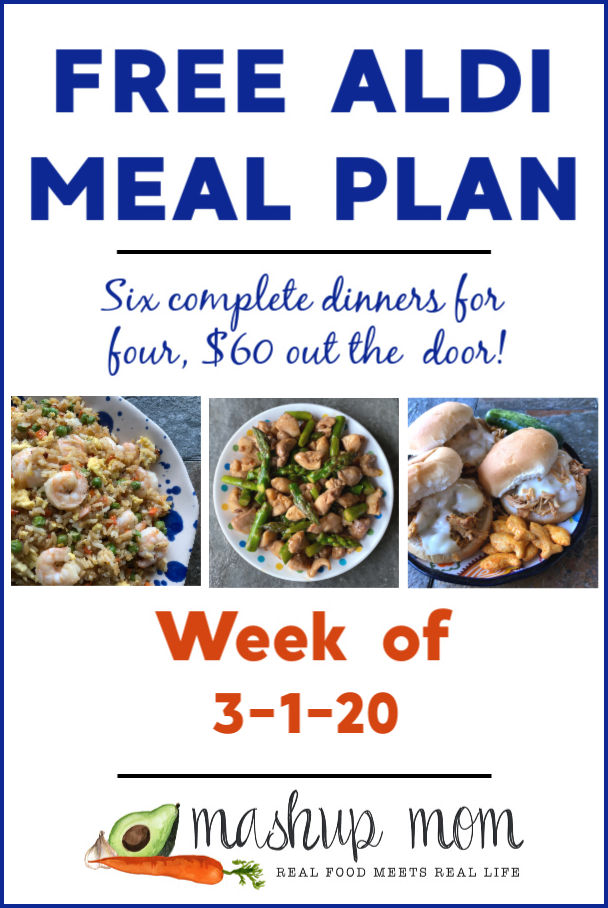Free ALDI Meal Plan week of 3/1/20 - 3/7/20: Six complete dinners for four, $60 out the door! Save time and money with meal planning, and find new free ALDI meal plans every week.