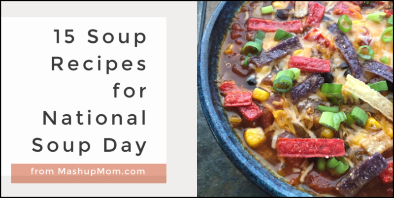 15 soup recipes for national soup day, from taco soup to wonton soup to leftover turkey soup, and more.