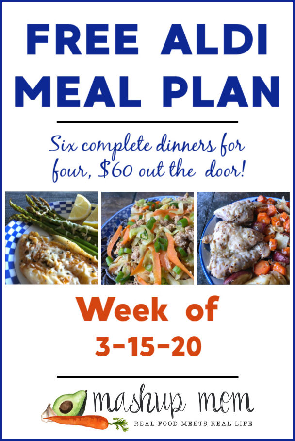 Free ALDI Meal Plan week of 3/15/20 - 3/21/20: Six complete dinners for four, $60 out the door! Save time and money with meal planning, and find new free ALDI meal plans each week.