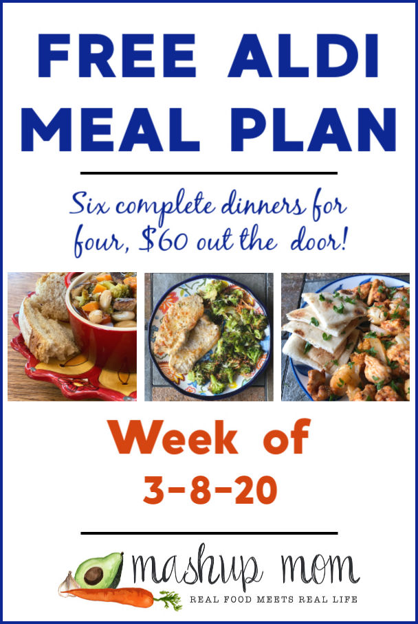 Free ALDI Meal Plan week of 3/8/20 - 3/14/20: Six complete dinners for four, $60 out the door. Save time and money with meal planning, and find new free ALDI meal plans every week!