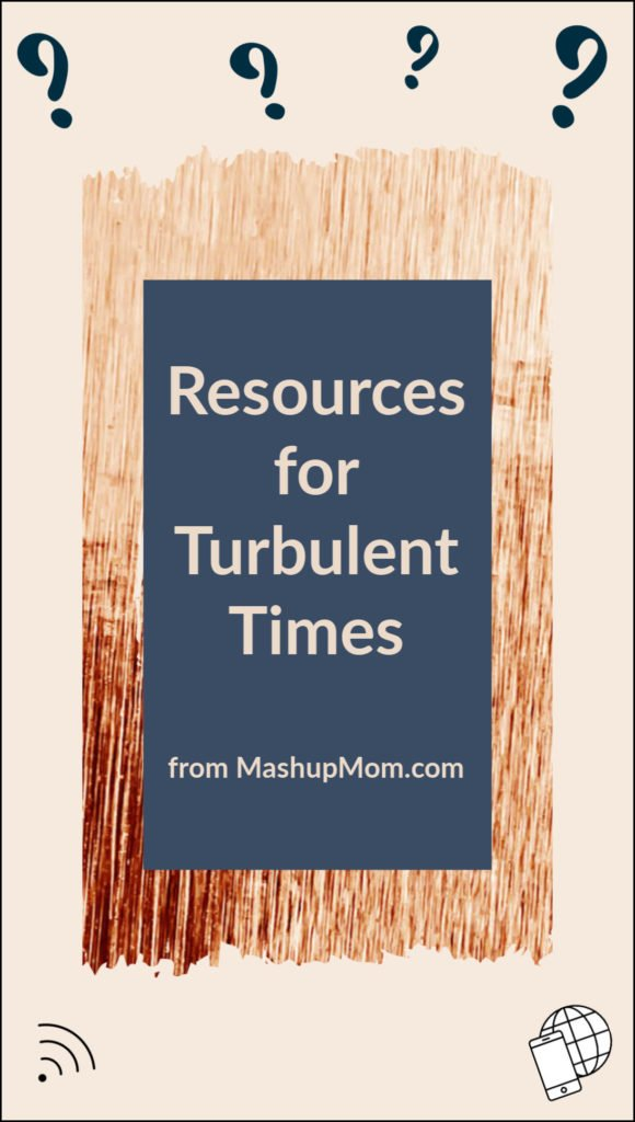 resources for turbulent times -- stay connected and save