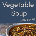 Salsa Vegetable Soup With Beans is a super easy vegetarian pantry recipe that comes together in just 30 minutes! Full of flavor, this quick pantry soup is perfect for Meatless Monday.